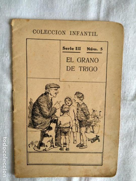 EL GRANO DE TRIGO (Libros Antiguos, Raros y Curiosos - Literatura Infantil y Juvenil - Cuentos)