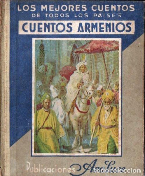 CUENTOS ARMENIOS (ARALUCE, 1935) (Libros Antiguos, Raros y Curiosos - Literatura Infantil y Juvenil - Cuentos)