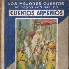 Libros antiguos: CUENTOS ARMENIOS (ARALUCE, 1935). Lote 260691645