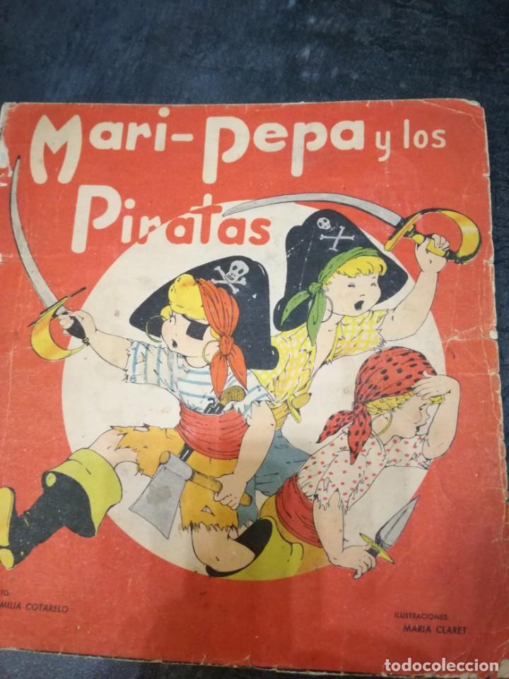 MARI PEPA Y LOS PIRATAS (Libros Antiguos, Raros y Curiosos - Literatura Infantil y Juvenil - Cuentos)