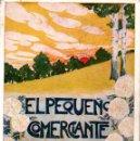 Libros antiguos: FOLCH Y TORRES : EL PEQUEÑO COMERCIANTE (ELZEVIRIANA CAMÍ, 1922) . Lote 165811466
