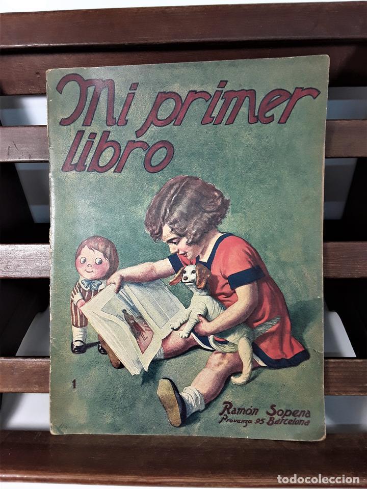 MI PRIMER LIBRO. MAGDALENA FUENTES. EDIT. RAMÓN SOPENA. BARCELONA. S/F. (Libros Antiguos, Raros y Curiosos - Literatura Infantil y Juvenil - Cuentos)