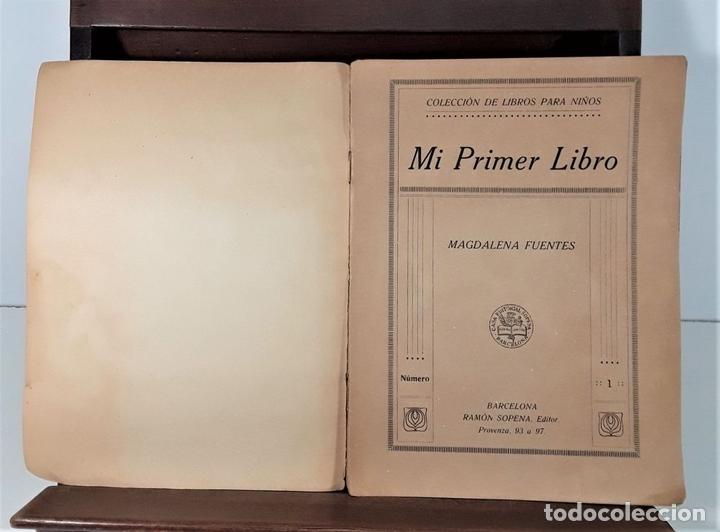 Libros antiguos: MI PRIMER LIBRO. MAGDALENA FUENTES. EDIT. RAMÓN SOPENA. BARCELONA. S/F. - Foto 4 - 166279618