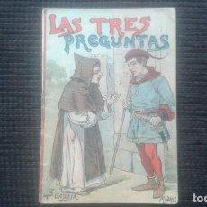 Libros antiguos: LAS TRES PREGUNTAS. CUENTO DE CALLEJA. SERIE I. TOMO 5.. Lote 166503718