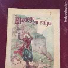 Libros antiguos: AUTÉNTICO CUENTO DE CALLEJA. Lote 166554430
