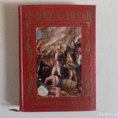 Libros antiguos: LIBRERIA GHOTICA. LOS HEROES DE TRAFALGAR. PÁGINAS BRILLANTES DE LA HISTORIA.1930.ARALUCE. ILUSTRADO. Lote 166582202