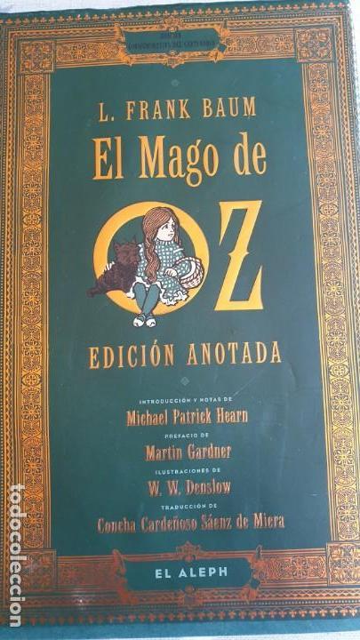 Libros antiguos: EL MAGO DE OZ ,EDICION ANOTADA.CONMEMORACION DEL CENTENARIO. - Foto 2 - 166671390