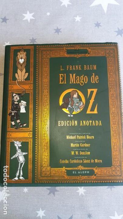 EL MAGO DE OZ ,EDICION ANOTADA.CONMEMORACION DEL CENTENARIO. (Libros Antiguos, Raros y Curiosos - Literatura Infantil y Juvenil - Cuentos)