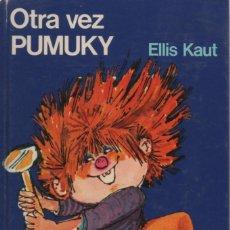 Libros antiguos: OTRA VEZ PUMUKY, EDITORIAL NOGUER 1975. Lote 166700026