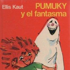Libros antiguos: PUMUKY Y EL FANTASMA, EDITORIAL NOGUER 1975. Lote 166700490