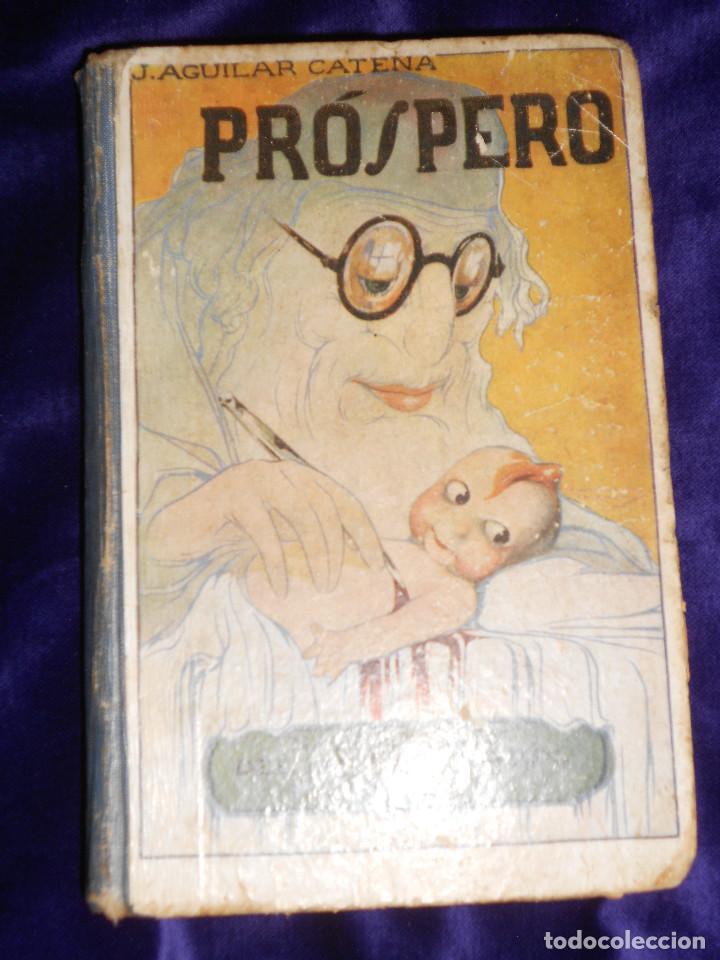 J. AGUILAR CATENA.– PRÓSPERO (NARRACIONES DEL DOCTOR SIMPLÓN PARA NIÑOS - SEGUNDA EDICION (Libros Antiguos, Raros y Curiosos - Literatura Infantil y Juvenil - Cuentos)