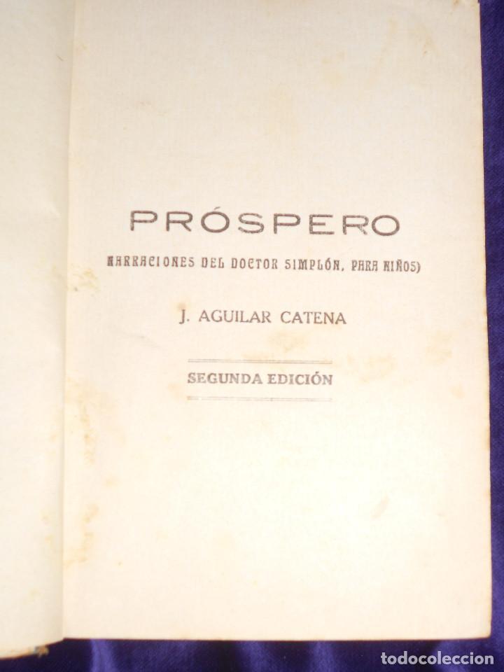 Libros antiguos: J. AGUILAR CATENA.– Próspero (Narraciones del Doctor Simplón para niños - segunda edicion - Foto 2 - 166748486