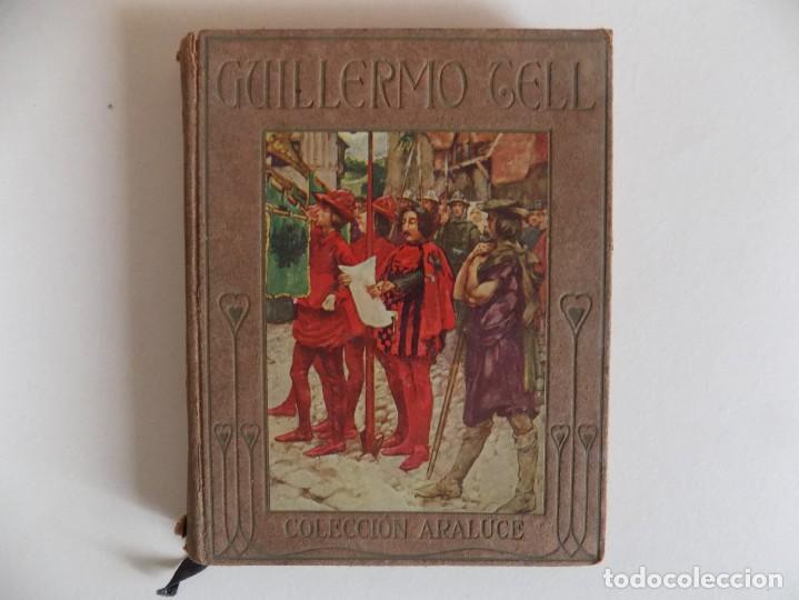 LIBRERIA GHOTICA. MARSHALL. HISTORIA DE GUILLERMO TELL. RELATADA A LOS NIÑOS.1914.ILUSTRADO (Libros Antiguos, Raros y Curiosos - Literatura Infantil y Juvenil - Cuentos)