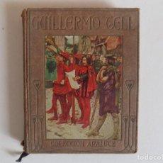 Libros antiguos: LIBRERIA GHOTICA. MARSHALL. HISTORIA DE GUILLERMO TELL. RELATADA A LOS NIÑOS.1914.ILUSTRADO. Lote 167182564