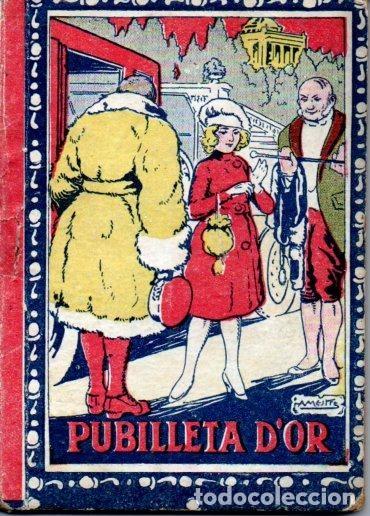 MANUEL MARINEL.LO : PUBILLETA D'OR (RONDALLA CATALANA LLIBRERIA VARIA) (Libros Antiguos, Raros y Curiosos - Literatura Infantil y Juvenil - Cuentos)