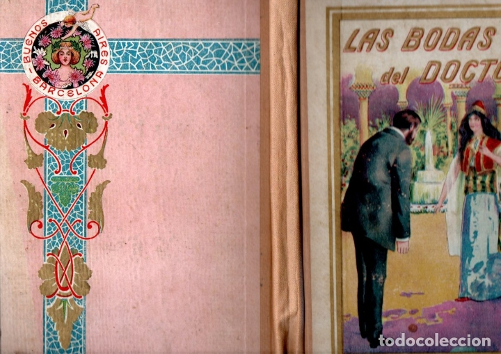 Libros antiguos: VICENTE MIRALLES : LAS BODAS DEL DOCTOR (ANTONIO PI, c. 1910) - Foto 2 - 167642256