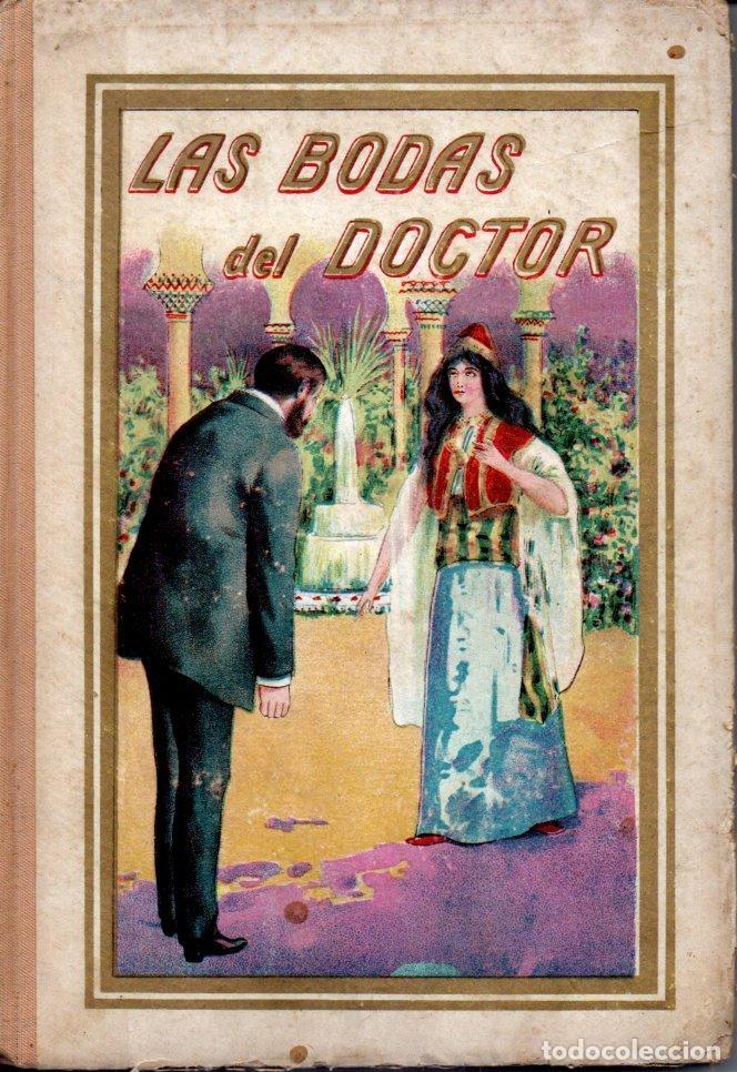 VICENTE MIRALLES : LAS BODAS DEL DOCTOR (ANTONIO PI, C. 1910) (Libros Antiguos, Raros y Curiosos - Literatura Infantil y Juvenil - Cuentos)