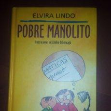 Libros antiguos: POBRE MANOLITO - ELVIRA LINDO - CIRCULO DE LECTORES 1995 . Lote 167752064