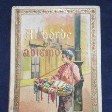 Libros antiguos: AL BORDE DEL ABISMO Y OTROS CUENTOS ILUSTRADOS - BURGOS - HIJOS DE SANTIAGO RODRIGUEZ. Lote 167793476