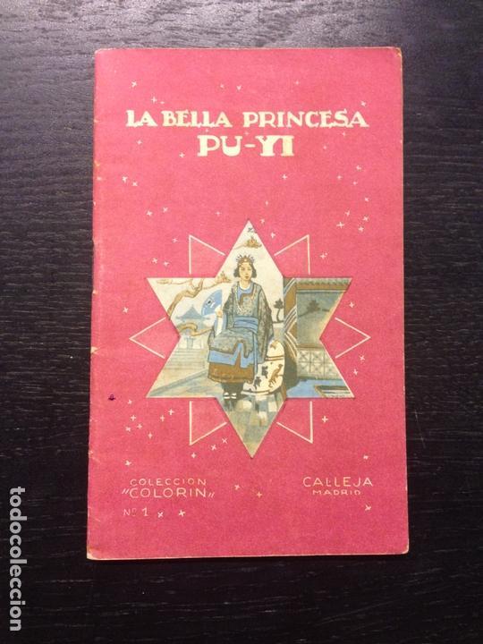 LA BELLA PRINCESA PU-YI, CALLEJA, 1935 (Libros Antiguos, Raros y Curiosos - Literatura Infantil y Juvenil - Cuentos)