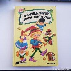 Livres anciens: UN CUENTO PARA CADA DÍA VOLUMEN I, ED. SUSAETA, 1978, TAPA DURA, BUEN ESTADO. Lote 168196380