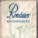 Libros antiguos: JOAN CASTELLÓ GUASCH : RONDAIES EIVISSENQUES (PALMA, 1932). Lote 168240900