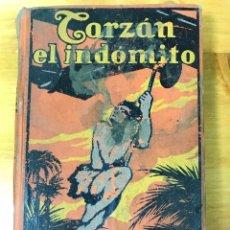 Libros antiguos: TARZAN EL INDÓMITO.. Lote 168490745