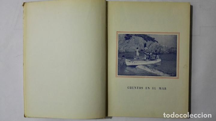 Libros antiguos: CUENTOS EN EL MAR DE LUIS MARQUES CANOS, COLECCION UN NIÑO ESCRIBE PARA LOS NIÑOS, EDITORIAL ARALUCE - Foto 3 - 168590748