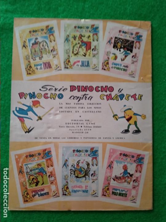 Libros antiguos: CUENTO PINOCHO EL TRIUNFO DE PINOCHO Nº 25 COLECCION DE LA EDITORIAL GAHE MADRID AÑOS 60 - Foto 2 - 168751240