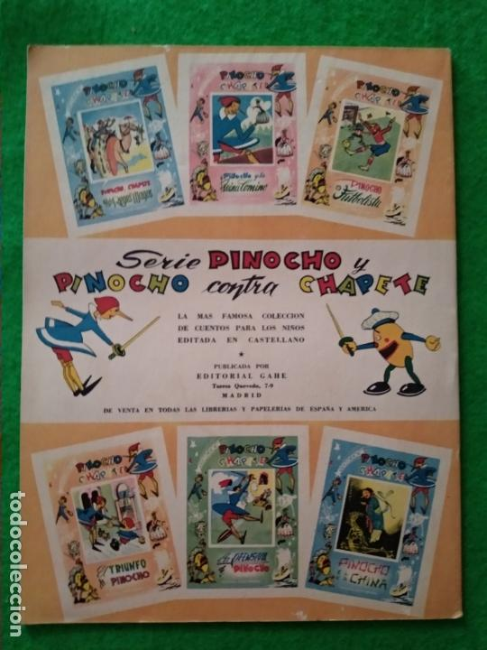 Libros antiguos: CUENTO PINOCHO CHAPETE EL NACIMIENTO DE PINOCHO Nº 1 COLECCION DE LA EDITORIAL GAHE MADRID AÑOS 60 - Foto 2 - 168751932