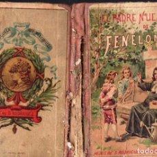 Libros antiguos: BERTHOUD : EL PADRE NUESTRO DE FENELON (HIJOS DE SANTIAGO RODRÍGUEZ, BURGOS, 1900). Lote 168765021
