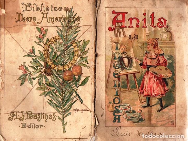 CARLOS FRONTAURA : ANITA LA INGENIOSA (BASTINOS, 1895) (Libros Antiguos, Raros y Curiosos - Literatura Infantil y Juvenil - Cuentos)