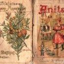 Libros antiguos: CARLOS FRONTAURA : ANITA LA INGENIOSA (BASTINOS, 1895). Lote 168765768