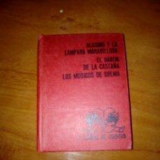 Libros antiguos: TESORO DE CUENTOS. Nº 7. ALADINO Y LA LÁMPARA MARAVILLOSA Y DOS MÁS.. Lote 168865937