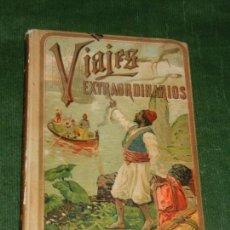 Libros antiguos: VIAJES EXTRAORDINARIOS - ED. SATURNINO CALLEJA. Lote 168934136