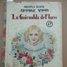 Libros antiguos: LA GUIRNALDA DE FLORES Nº- 47 R, SOPENA. Lote 169233128
