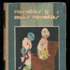 Libros antiguos: CUENTOS Y MAS CUENTOS. BIBLIOTECA PERLA 1ª SERIE XIII.SATURNINO CALLEJA. ILUSTR. DE PENAGOS Y OTROS. Lote 169819332