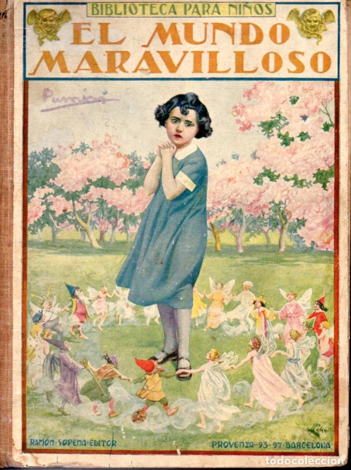 EL MUNDO MARAVILLOSO (SOPENA, 1935) (Libros Antiguos, Raros y Curiosos - Literatura Infantil y Juvenil - Cuentos)