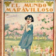 Libros antiguos: EL MUNDO MARAVILLOSO (SOPENA, 1935). Lote 169918700