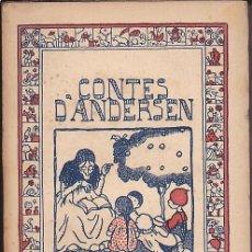 Libros antiguos: CUENTO CONTES D'ANDERSEN EDITORIAL CATALANA . Lote 170288004