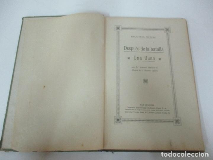 Libros antiguos: Después de la Batalla, Una Ilusa - Manuel Marinel-lo - Dibujos Ricardo Opisso - Biblioteca Natural - Foto 3 - 170852145