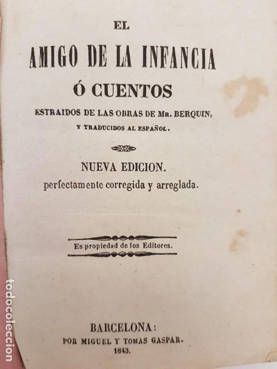 EL AMIGO DE LA INFANCIA, CUENTOS BERQUIN, EDICIÓN BARCELONA 1843 (Libros Antiguos, Raros y Curiosos - Literatura Infantil y Juvenil - Cuentos)