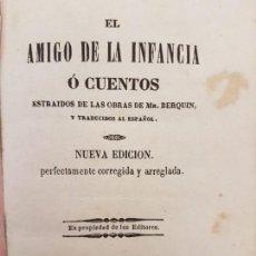 Libros antiguos: EL AMIGO DE LA INFANCIA, CUENTOS BERQUIN, EDICIÓN BARCELONA 1843. Lote 171099083