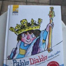 Libros antiguos: PABLO DIABLO ANDA SUELTO CHIP DE SONIDO PEDORRETAS .MIS AMIGOS DE BARCO DE VAPOR.. Lote 171158719