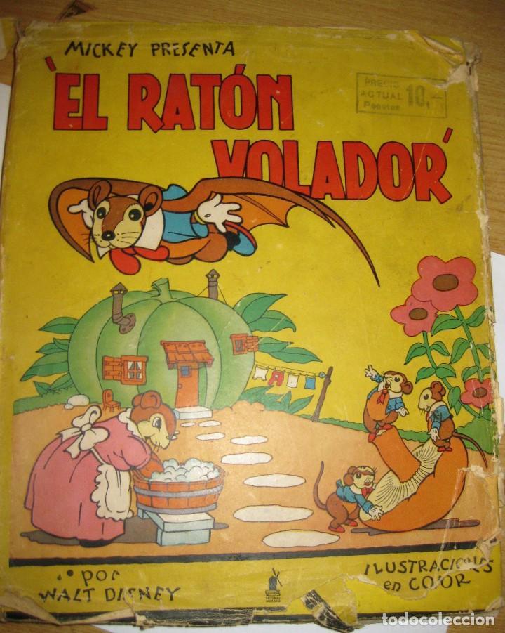 CUENTO EL RATON VOLADOR. ED MOLINO 1936 1 ERA EDICION (Libros Antiguos, Raros y Curiosos - Literatura Infantil y Juvenil - Cuentos)