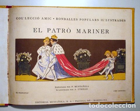 Libros antiguos: UTRILLO, A. - EL PATRÓ MARINER - Barcelona s/d - Molt il·lustrat - 1ª edic. - Foto 2 - 171298638