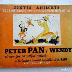 Libros antiguos: CONTES ANIMATS – PETER PAN I WENDY – ED. JOVENTUT. Lote 171436897
