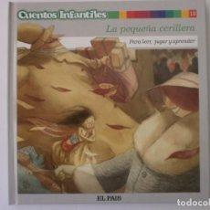 Libros antiguos: CUENTOS INFANTILES LA PEQUEÑA CERILLERA NUEVO. Lote 171441225