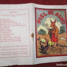Libros antiguos: CUENTO - PIEL DE ASNO - CHARLES PERRAULT - S/F APROX 1930 16CM 14X10CM + INFO 1S. Lote 171615509