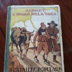 Libros antiguos: JAUMET L'HOME DE LA VACA (1933) DE VALERI SERRA BOLDÚ (CATALÀ) - RONDALLES POPULARS. Lote 171668954